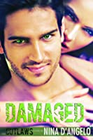 Damaged (Outlaws, #1)