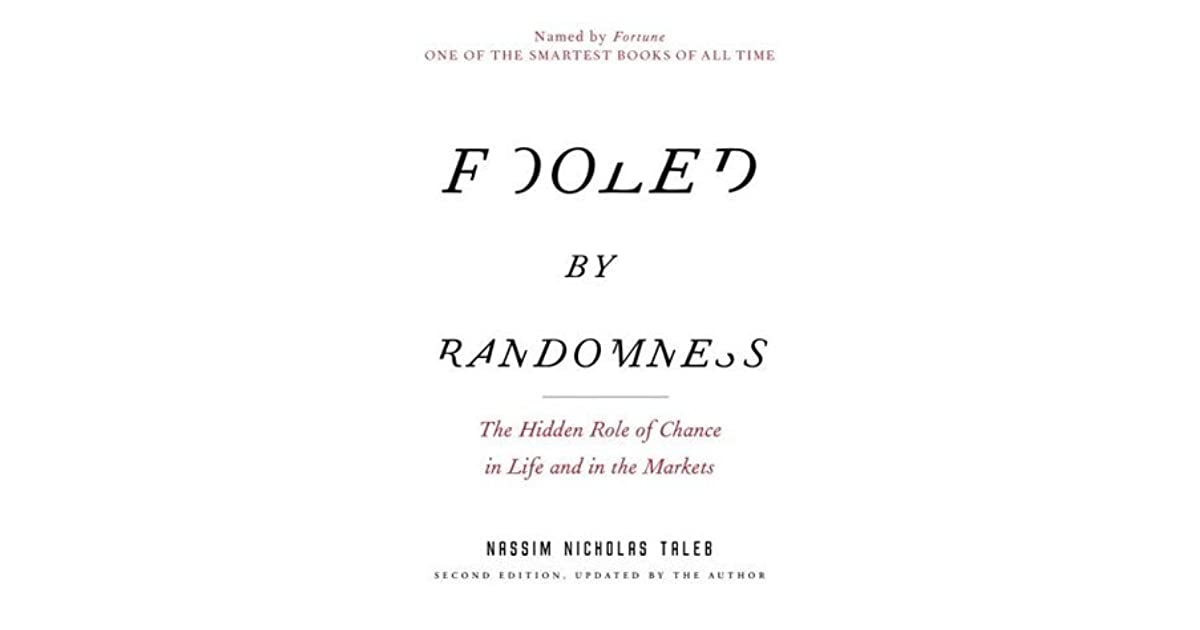 the hidden role of chance in life and in the markets essay Fooled by randomness the hidden role of chance in life and in the markets 2nd second edition get right advantages of fooled by randomness the hidden role of chance in.
