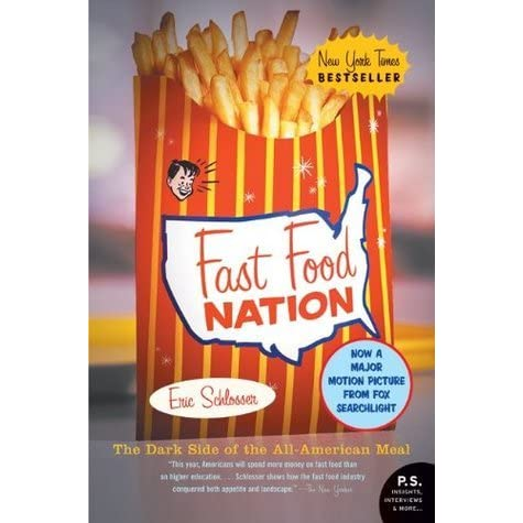 fast food nation eric Fast food nation by eric schlosser, 9780141006871, available at book depository with free delivery worldwide.