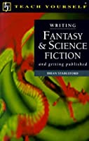 Writing Fantasy and Science Fiction (Teach Yourself)