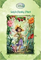 Lily's Pesky Plant (Tales of Pixie Hollow, #4)