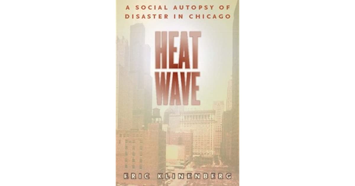 book review heat wave eric klinenberg