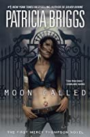 Moon Called (Mercedes Thompson, #1)