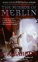 The Mirror of Merlin (The Lost Years of Merlin, #4)