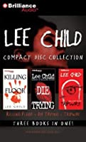 Lee Child Collection: Killing Floor, Die Trying, Tripwire (Jack Reacher, #1-3)