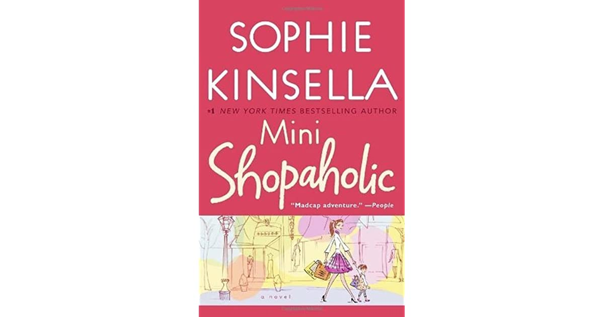 Sophie Kinsella Quote You Can Want And Want And Want But: Mini Shopaholic (Shopaholic, #6) By Sophie Kinsella