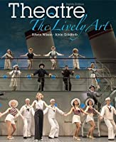 Theatre: The Lively Art, 8th edition