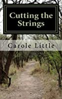 Cutting the Strings