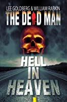 Hell In Heaven (Dead Man #3)