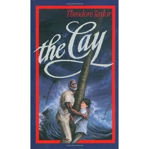 an analysis of the cay by theodore taylor Below is a free excerpt of theme writing essay- the cay from  the plot and the characters in the book the cay by theodore taylor  theme analysis essay how.