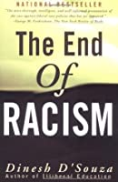 The End of Racism: Principles for a Multiracial Society