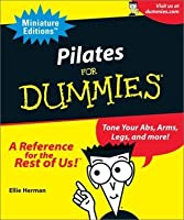 Pilates for Dummies (Miniature Editions for Dummies)