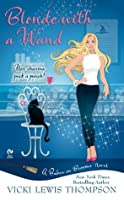 Blonde with a Wand (Babes on Brooms, #1)