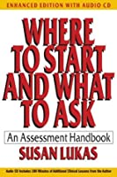 Where to Start and What to Ask: An Assessment Handbook (Enhanced Edition with Audio CD) (Norton Professional Books)