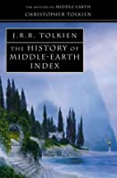 The History of Middle-Earth Index (The History of Middle-Earth, #13)