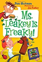 Ms. Leakey Is Freaky! (My Weird School Daze #12)