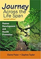 Journey Across the Lifespan: Human Development and Health Promotion