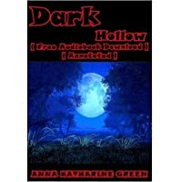Dark Hollow - ( Free Audiobook Download ) ( Annotated )