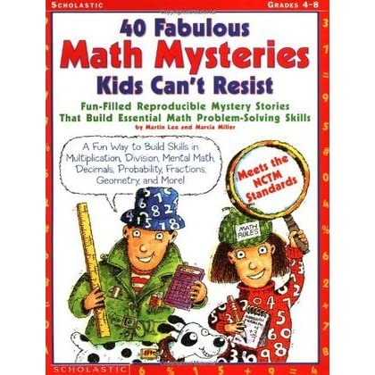 40 Fabulous Math Mysteries Kids Can't Resist: Fun-Filled ... - photo#19