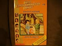 Stacey's Mistake (The Baby-Sitters Club, #18)