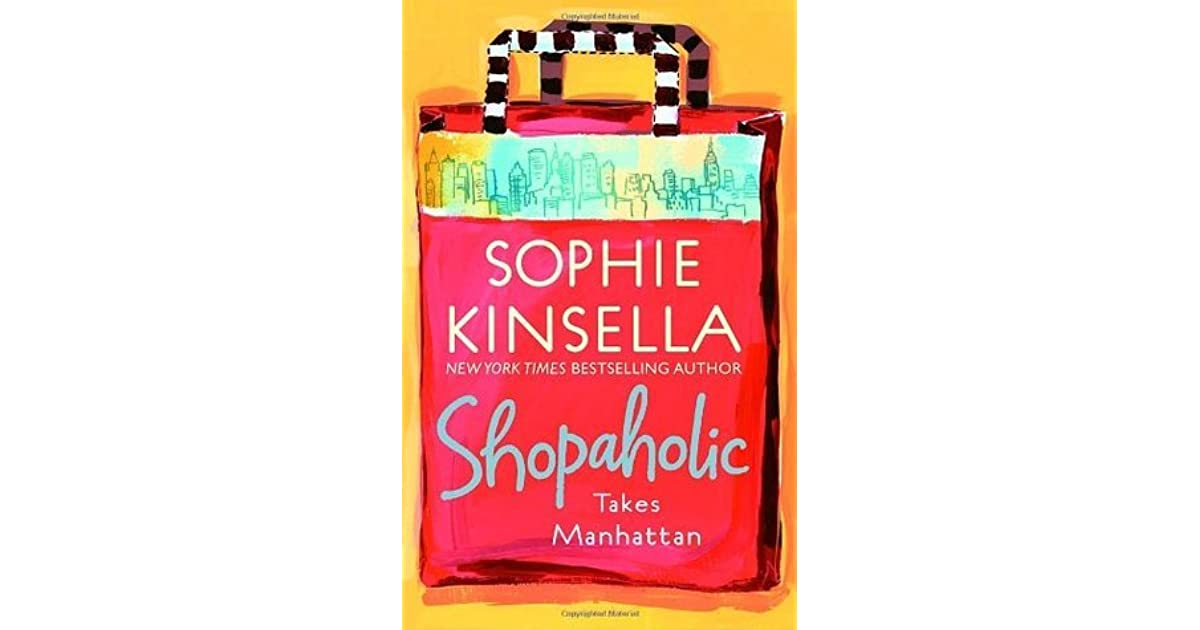 Sophie Kinsella Quote You Can Want And Want And Want But: Shopaholic Takes Manhattan (Shopaholic, #2) By Sophie