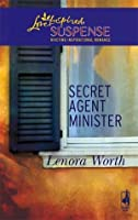 Secret Agent Minister (Christians for Amnesty, Intervention and Missions Series #1) (Steeple Hill Love Inspired Suspense #68)