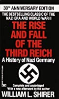 us contribution in the eventual downfall of the third reich The rise and fall of the third reich: a history of nazi germany is a book by william l shirer chronicling the rise and fall of nazi germany from the birth of adolf hitler in 1889 to the end of world war ii in 1945 it was first published in 1960, by simon & schuster in the united states, where it won a national book award it was a bestseller in both the united states and europe, and a.