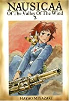 Nausicaä of the Valley of the Wind, Vol. 2 (Nausicaä of the Valley of the Wind, #2)