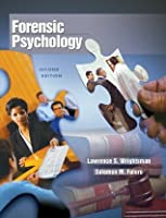 Forensic Psychology [with InfoTrac]