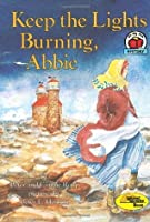 Keep the Lights Burning, Abbie (On My Own History)