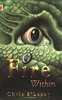 The Fire Within (The Last Dragon Chronicles, #1)