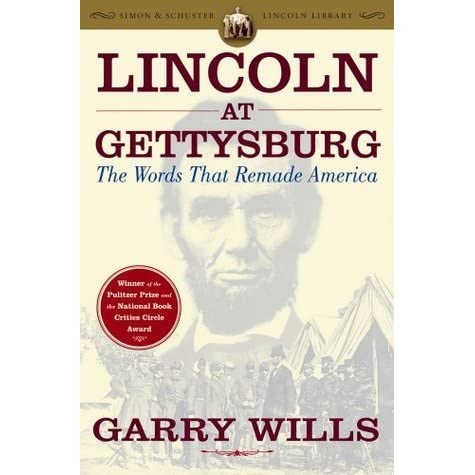 garry wills lincoln at gettysburg book review