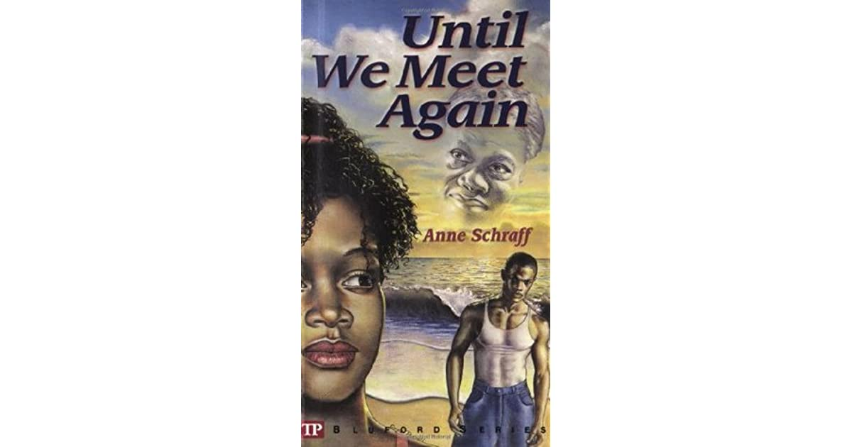 until we meet again by anne schraff plot