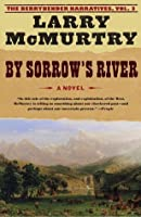 By Sorrow's River (The Berrybender Narratives, #3)
