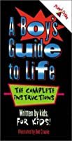 A Boy's Guide to Life