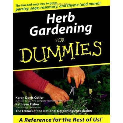 Herb Gardening For Dummies By Karan Davis Cutler Reviews