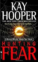 Hunting Fear (Bishop/Special Crimes Unit #7)