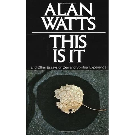 "alan watts essays British born writer and philosopher alan watts was profoundly influenced by the   he explored human consciousness in the essay, ""the new alchemy"" (1958),."