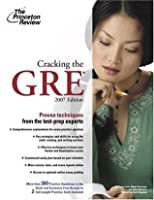 Cracking the GRE, 2007 Edition (Graduate School Test Preparation)