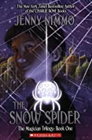The Snow Spider (The Magician Trilogy, Book 1)
