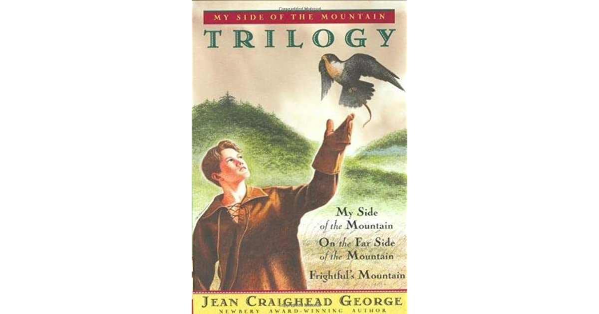 Jean Craighead George Quotes: My Side Of The Mountain Trilogy (Mountain #1-3) By Jean