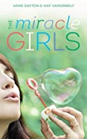 Miracle Girls: A Novel