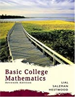 Basic College Mathematics (Lial Developmental Mathematics Series)