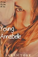 Young Annabelle (Y.A #1)