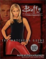 Buffy: The Watcher's Guide, Vol. 2