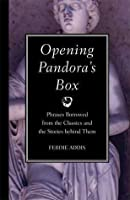 Opening Pandora's Box: Phrases Borrowed from the Classics and the Stories Behind Them