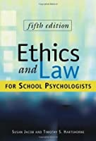 Ethics and Law for School Psychologists