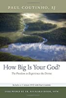How Big Is Your God?: The Freedom to Experience the Divine (Book & DVD)