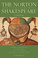 The Norton Shakespeare, Based on the Oxford Edition: Comedies (Norton Shakespeare)