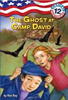 The Ghost at Camp David (Capital Mysteries #12)
